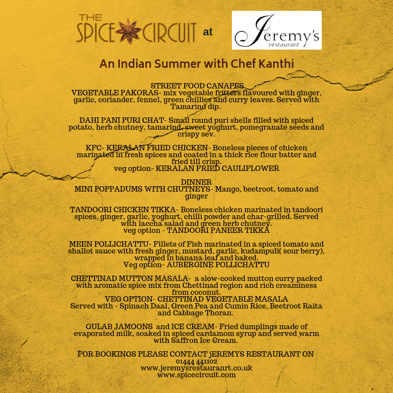 An Indian Summer With Chef Kanthi